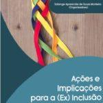 """Português como idioma faz parte do livro """"Ações e Implicações para a (ex) inclusão""""."""
