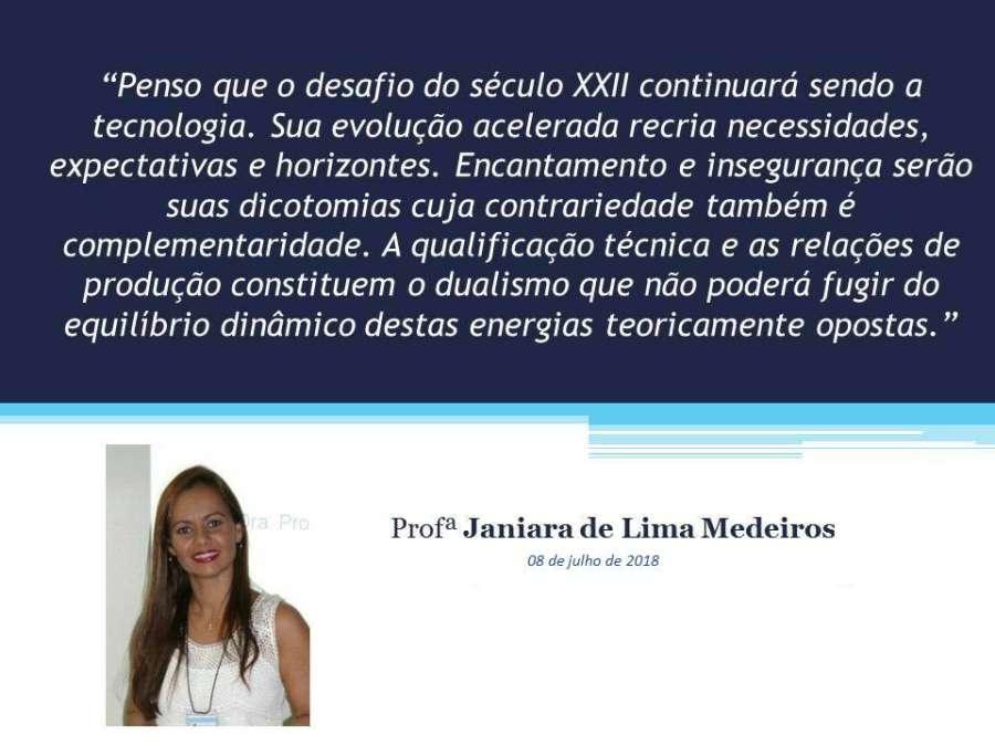 Desafios da tecnologia para o seculo XXII Janiara de Lima Medeiros