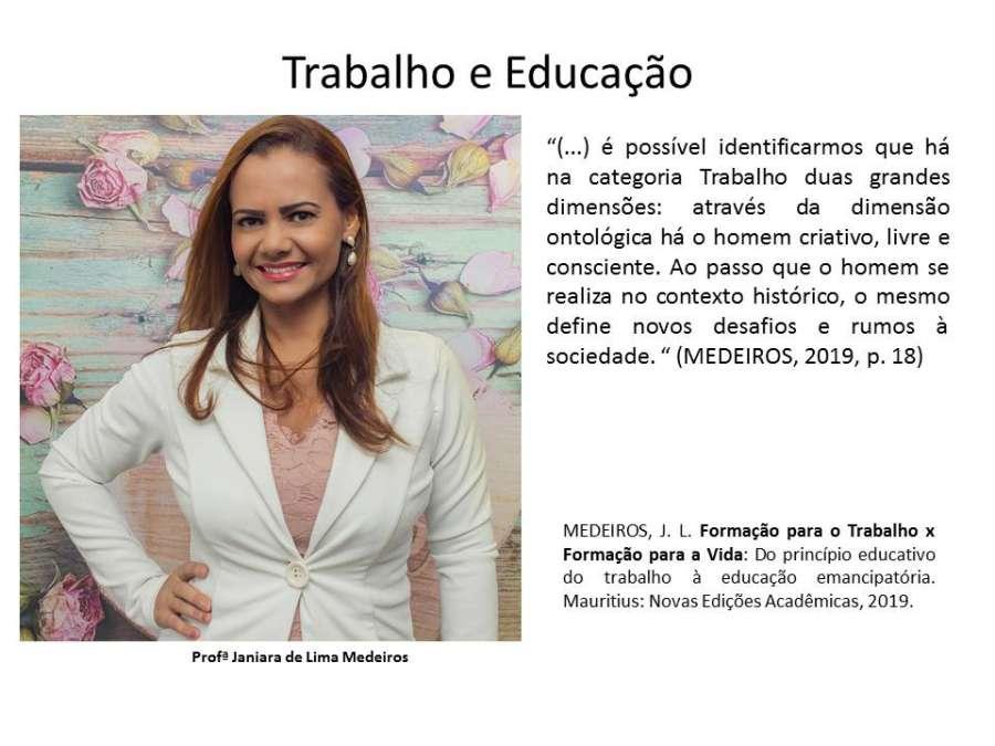 Trabalho e educação Janiara de Lima Medeiros