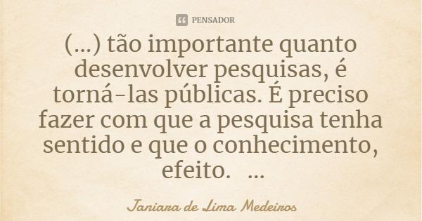 janiara_de_lima_tao_importante_quanto_desenvolver_pesqu