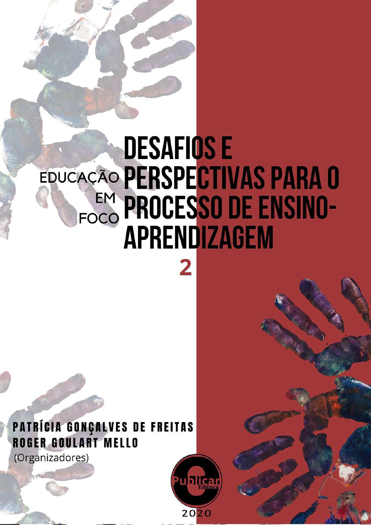 capa do livro Educação em foco: desafios e perspectivas para o processo de ensino-aprendizagem 2