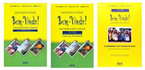 BEM-VINDO! A LÍNGUA PORTUGUESA NO MUNDO DA COMUNICAÇÃO