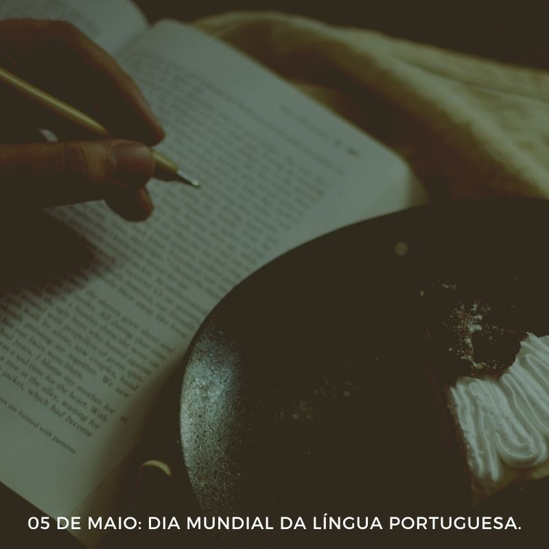 05 de maio dia mundial da Língua Portuguesa.